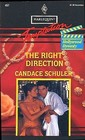The Right Direction (Hollywood Dynasty, Bk 3) (Harlequin Temptation, No 467)