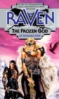 The Frozen God (Raven, No 3)
