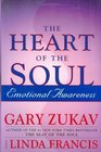 The Heart of the Soul Emotional Awareness