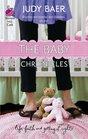 The Baby Chronicles (Whitney Chronicles, Bk 2)