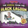 The School From the Black Lagoon