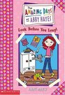 #4 Have Wheels, Will Travel, #5 Look Before You Leap!, #6 The Pen Is Mightier Than the Sword (The Amazing Days of Abby Hayes, Vol. Two)