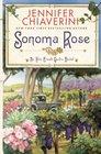 Sonoma Rose (ELM Creek Quilts Novel)