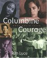 Columbine Courage Rock-solid Faith