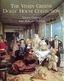 The Vivien Greene's Doll's House Collection
