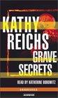 Grave Secrets (Temperance Brennan, Bk 5) (Unabridged Audio Cassette)