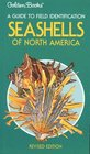 Seashells of North America: A Guide to Field Identification