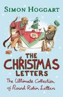 The Christmas Letters The Ultimate Collection of Round Robins