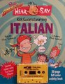 The Totally Amazing HearSay Kid's Guide to Learning Italian