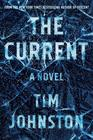 The Current: A Novel
