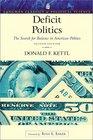 Deficit Politics The Search for Balance in American Politics  Second Edition