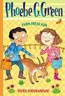 Farm Fresh Fun #2 (Phoebe G. Green)