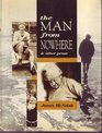 The man from nowhere  other prose