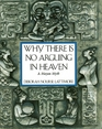 Why There is No Arguing in Heaven A Mayan Myth