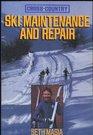 Cross-Country Ski Maintenance and Repair