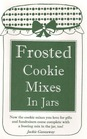 Frosted Cookie Mixes In Jars