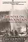 Thunder on the Mountain A Novel of 1936