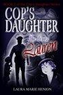 The Cop's Daughter: Lauren (The Cop's Daughter Series, Book 2)
