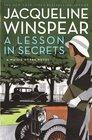 A Lesson in Secrets (Maisie Dobbs, Bk 8)