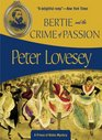 Bertie and the Crime of Passion (Prince of Wales, Bk 3)