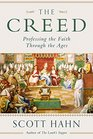 The Creed Professing the Faith Through the Ages