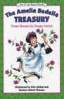 The Amelia Bedelia Treasury Three Books by Peggy Parish