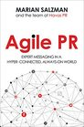 Agile PR Expert Messaging in a Hyper-Connected Always-On World