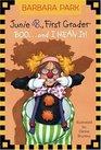 Junie B., First Grader: Boo...and I Mean It! (Junie B. Jones, Bk 24)