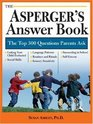 Asperger's Answer Book: The Top 300 Questions Parents Ask (Answer Book)