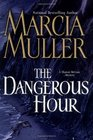 The Dangerous Hour (Sharon McCone, Bk 23) (Audio Cassette) (Unabridged)