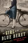 The Girl in the Blue Beret A Novel