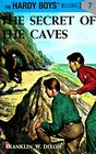Secret of the Caves (Hardy Boys, Bk 7)