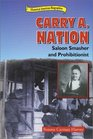 Carry A Nation Saloon Smasher and Prohibitionist