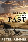 Echoes from the Past (The Brigandshaw Chronicles) (Volume 1)