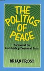 The Politics of Peace