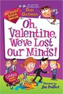 Oh Valentine We've Lost Our Minds
