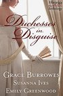 Duchesses in Disguise Duchess in the Wild / To Tempt a Duchess / The Love of His Life