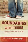 Boundaries with Teens  When to Say Yes How to Say No