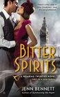 Bitter Spirits (Roaring Twenties, Bk 1)