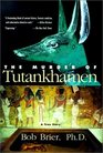 The Murder of Tutankhamen A True Story