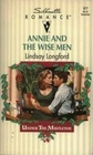 Annie and the Wise Men (Under the Mistletoe) (Silhouette Romance, No 977)