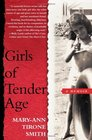 Girls of Tender Age : A Memoir
