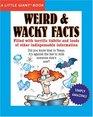 A Little Giant Book Weird  Wacky Facts