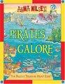 Pirates Galore The Biggest Treasure Hunt Ever