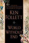 World Without End (Pillars of the Earth, Bk 2)