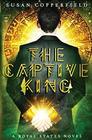 The Captive King: A Royal States Novel