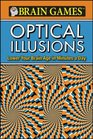Brain Games: Optical Illusions: Lower Your Brain Age in Minutes a Day
