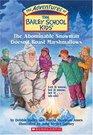 The Abominable Snowman Doesn't Roast Marshmallows (Bailey School Kids, Bk 50)