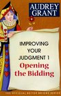Opening the Bidding