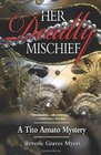 Her Deadly Mischief A Tito Amato Mystery